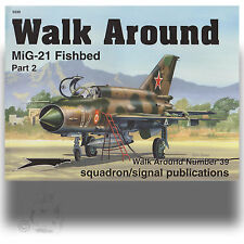 SIGNAL WALK AROUND 5539 MIG-21 FISHBED PART 2 *SC REFERENCE BOOK