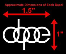 """DOPE"" 1""x1.5"" VINYL DECAL CAR WINDOW BUMPER STICKER JDM FRESH ILLEST DRIFT EURO"