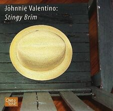 Stingy Brim - Johnnie Valentino (CD 2006)