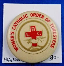 Women's Catholic Order of Foresters LBC Fraternal Pin Pinback Button