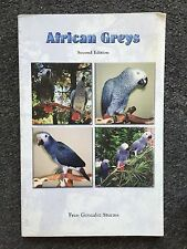 African Greys by Fran Gonzalez Sturms Second Edition Paperback Book Parrots Grey