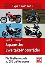 TYPENKOMPASS FRANK O. HRACHOWY JAPANISCHE ZWEITAKT-MOTORRÄDER DIE STRASSENMODELL