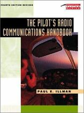Practical Flying: The Pilot's Radio Communications Handbook by Paul E. Illman...