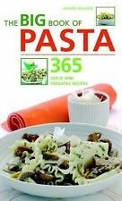 The Big Book of Pasta: 365 Quick and Versatile Recipes-ExLibrary