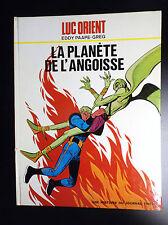 Luc Orient La planète de l'angoisse  EO 1972 TRES BON ETAT  Paape Greg