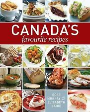 CANADA'S FAVOURITE RECIPES - ELIZABETH BAIRD ROSE MURRAY (HARDCOVER) NEW