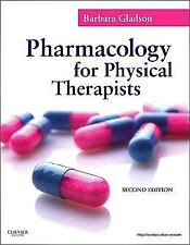 Pharmacology for Rehabilitation Professionals by Barbara Gladson (2010,...