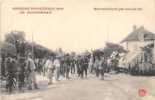 CPA 03 GRANDES MANOEUVRES 1909 EN BOURBONNAIS RAVITAILLEMENT PAR VOIE DE FER