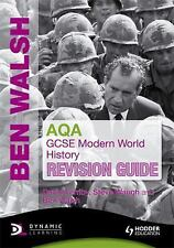 AQA GCSE Modern World History by David Ferriby, Ben Walsh and Steve Waugh...