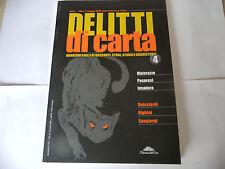 """DELITTI DI CARTA Nr 4 MAG 2005""""MATERAZZO/PESARESI/INSALACO&ALTRII"""" FUM4"""