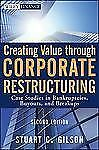 Creating Value Through Corporate Restructuring 2nd Edition (Newest Version) PDF