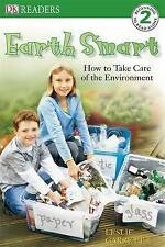 Earth Smart: How to Take Care of the Environment (DK Reader Level 2),GOOD Book