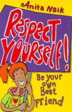 Naik, Anita Respect Yourself! Very Good Book