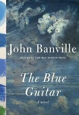 The Blue Guitar: A novel, Banville, John, Very Good Books