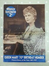 VINTAGE WEEKLY ILLUSTRATED MAGAZINE.MAY 22ND.QUEEN MARY 70TH BIRTHDAY.1867-1937.