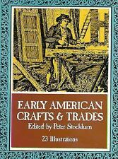 Little Book of Early American Crafts and Trades, , Good Book