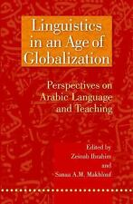 Linguistics in an Age of Globalization: Perspectives on Arabic Language and Teac