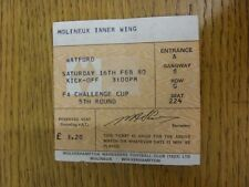 16/02/1980 Ticket: Wolverhampton Wanderers v Watford [FA Cup] (folded). Footy Pr