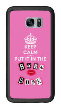 Keep Calm And Put In In The Burn Book For Samsung Galaxy S7 G930 Case Cover by A