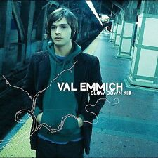 Slow Down Kid [Red Ink] by Val Emmich (CD, Oct-2004, Epic) Free Ship #FN23