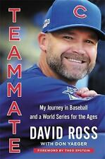 Teammate : My Life in Baseball by David Ross (2017, Hardcover)