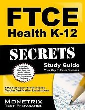 FTCE  Health K-12 Secrets : FTCE Subject Test Review for the Florida Teacher...