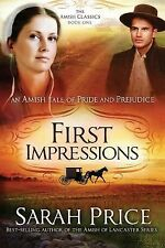 First Impressions : An Amish Tale of Pride and Prejudice 1 by Sarah Price...