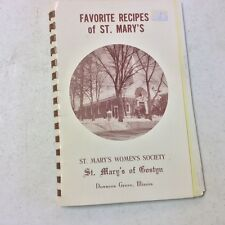 FAVORITE RECIPES OF ST. MARY'S, ST. MARY'S OF BOSTON, DOWNERS GROVE, ILLINOIS