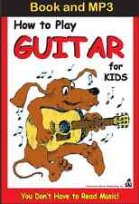 (Download Only MP3 & E-Book) For Kids ONLY How To Play Guitar Instantly