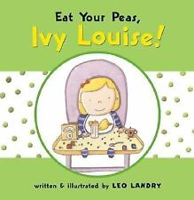 Eat Your Peas, Ivy Louise-ExLibrary