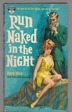 Run Naked In The Night by Harry Olive PB '60 Monarch 179 Free S/H