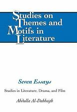 Seven Essays: Studies in Literature, Drama, and Film Studies on Themes and Moti