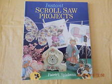 INSTANT SCROLL SAW PROJECTS BY PATRICK SPIELMAN (1998, PAPERBACK.