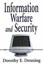 Information Warfare and Security Denning, Dorothy E. Paperback