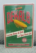 Dekalb Seed Corn Metal Sign/Growing Acres of Gold is a year Round Job-Winged Ear