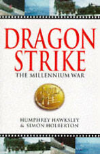 Humphrey Hawksley, Simon Holberton Dragonstrike: The Millennium War Very Good Bo