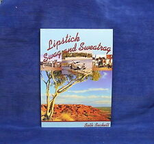 Lipstick, Swag and Sweatrag: Wife of an Outback Padre by Beth Beckett (Paperb...