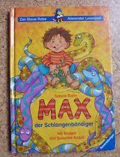 Max der Schlangenbändiger ~ Sabine Rahn ~  für Erstleser (1.-2. Klasse)