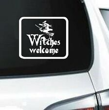 B245 WITCHES WELCOME HALLOWEEN SPOOK ZOMBIE GHOST VINYL DECAL CAR TRUCK WALL