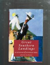 Great Southern Landings: An Anthology of Antipodean Travel, Jan Bassett, HBDJ