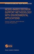 Model-Based Decision Support Methodology with Environmental Applications (Mathem