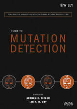 Guide to Mutation Detection, Graham R. Taylor