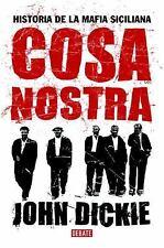 Cosa Nostra: Historia de la Mafia siciliana