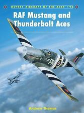 Osprey Aircraft of the Aces #93 RAF Mustang and Thunderbolt Aces