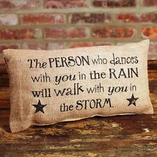 """PERSON WHO DANCES WITH YOU IN RAIN... Primitive Small Burlap Pillow - 12"""" x 6"""""""