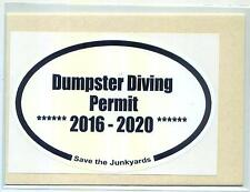 DUMPSTER DIVING BUMPER PERMIT STICKER trash garbage picker junk recycle scrap