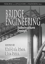 Bridge Engineering: Substructure Design (Principles and Applications in Engineer