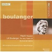 The Boulangers: Choral Music, including Faure's Requiem. BBC SO Nadia Boulanger