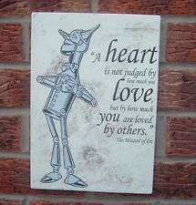 A heart is not judged tin man quote wizard of oz wall hanging plaque sign
