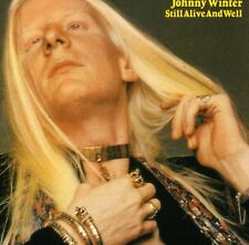 Johnny Winter - Still Alive and Well [New CD]